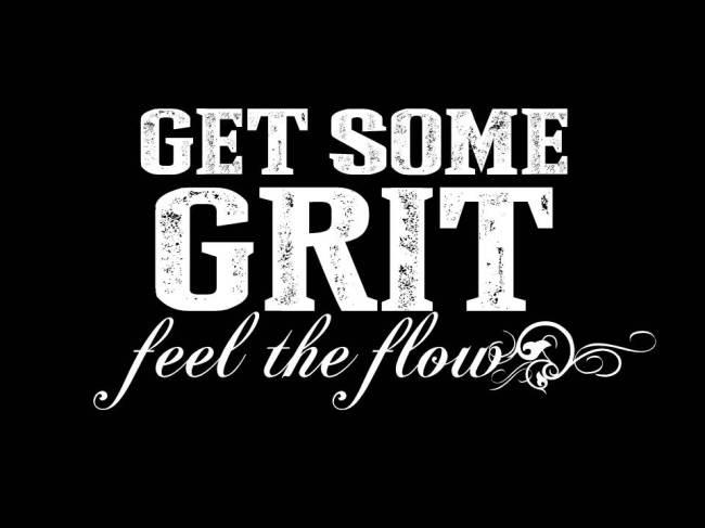 GRIT & flow